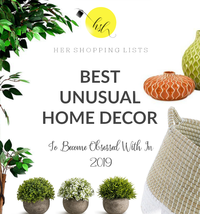 Best Unusual Home Decor Pieces To Become Obsessed With In 2019
